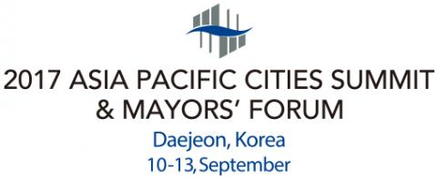 2017 Asia Pacific Cities Summit & Mayors' Forum. Daejeon, Korea. 10-13 September